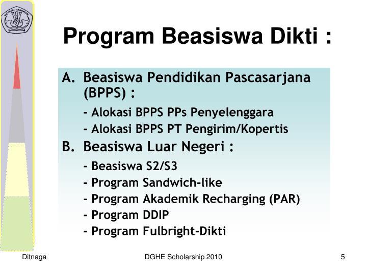 Beasiswa Pendidikan Pascasarjana (BPPS) :