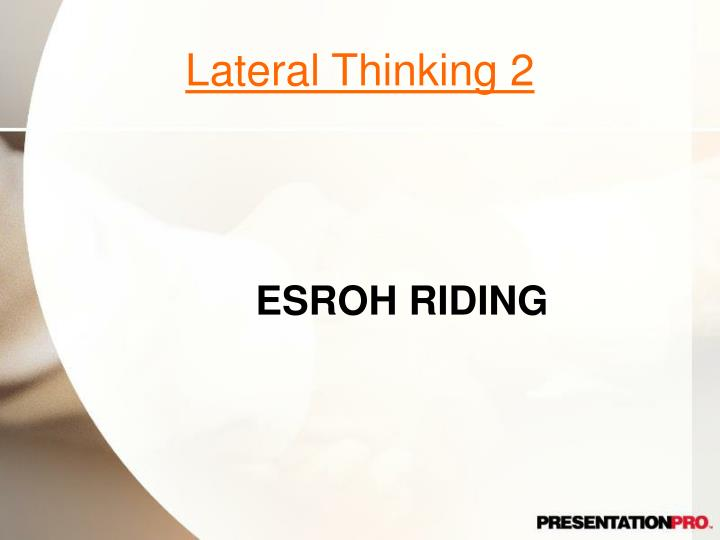 Lateral Thinking 2