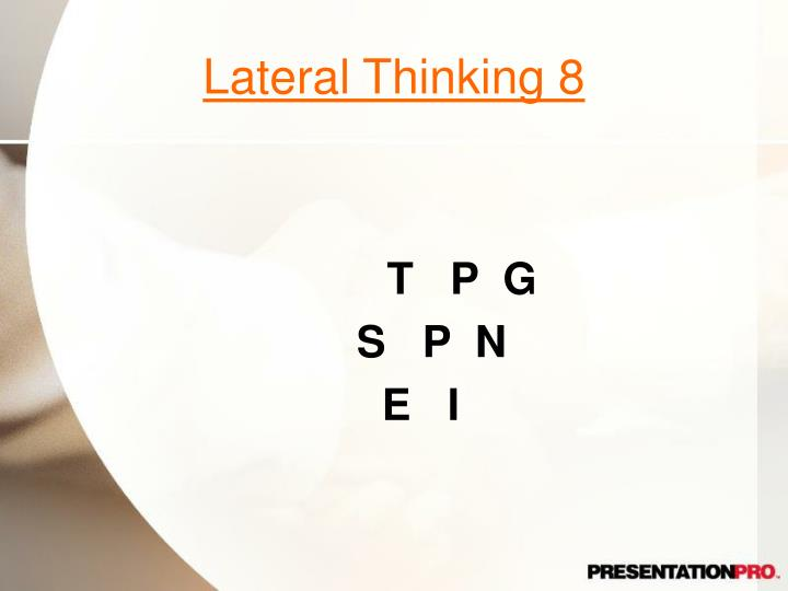Lateral Thinking 8