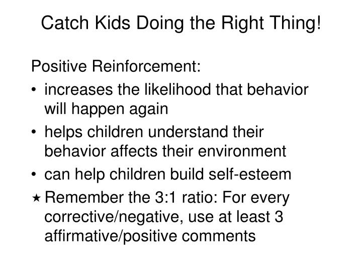 Catch Kids Doing the Right Thing!