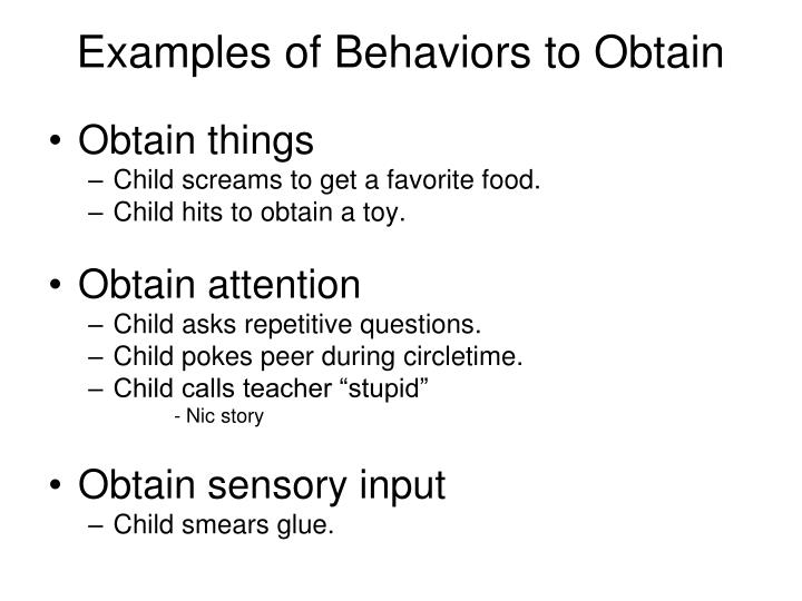 Examples of Behaviors to Obtain