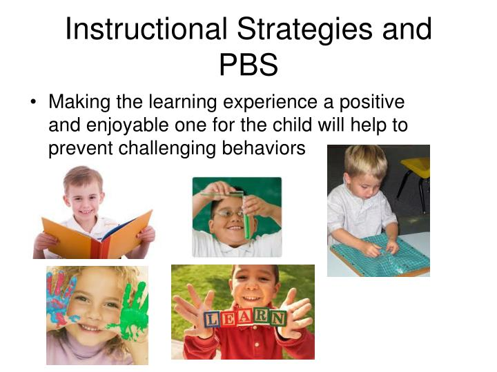 Instructional Strategies and PBS