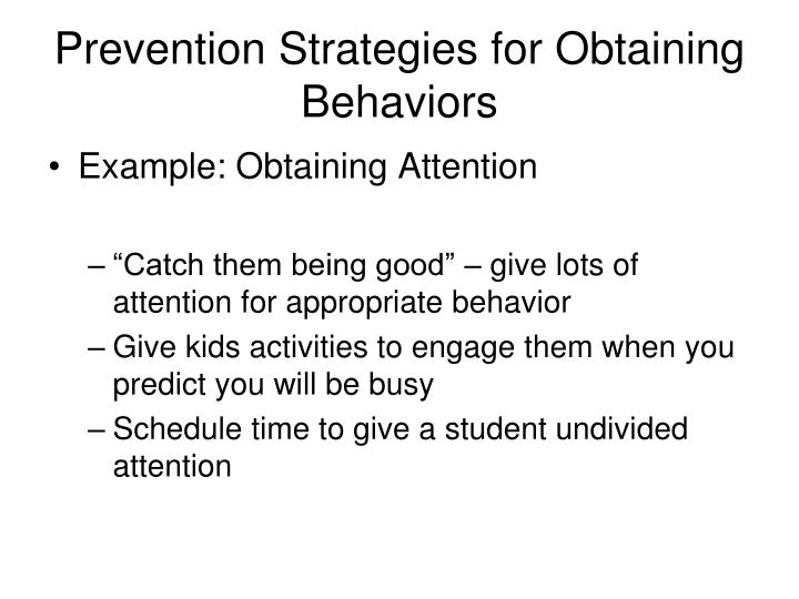 Prevention Strategies for Obtaining Behaviors