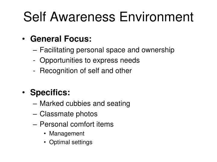 Self Awareness Environment
