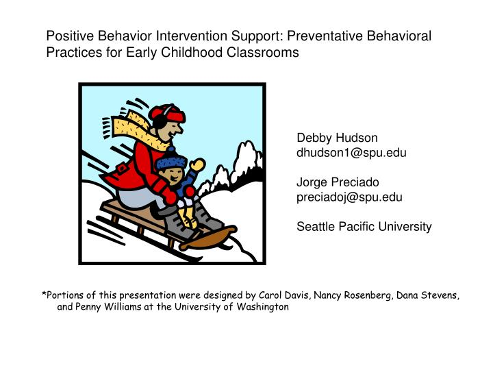 Positive Behavior Intervention Support: Preventative Behavioral