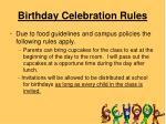 birthday celebration rules