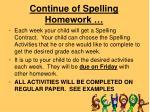 continue of spelling homework