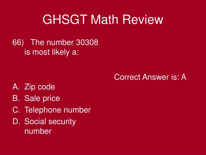 66)   The number 30308 is most likely a: