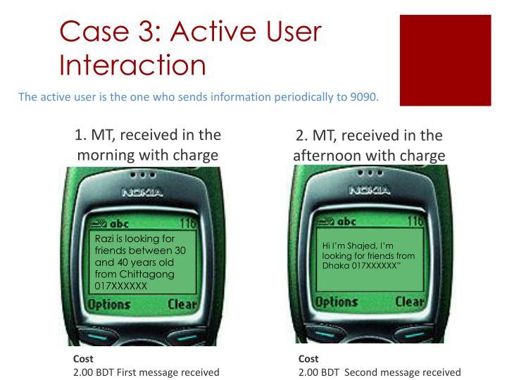 Case 3: Active