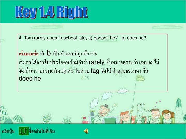 Key 1.4 Right