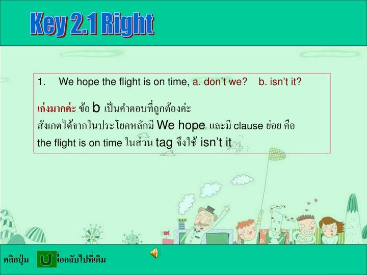 Key 2.1 Right
