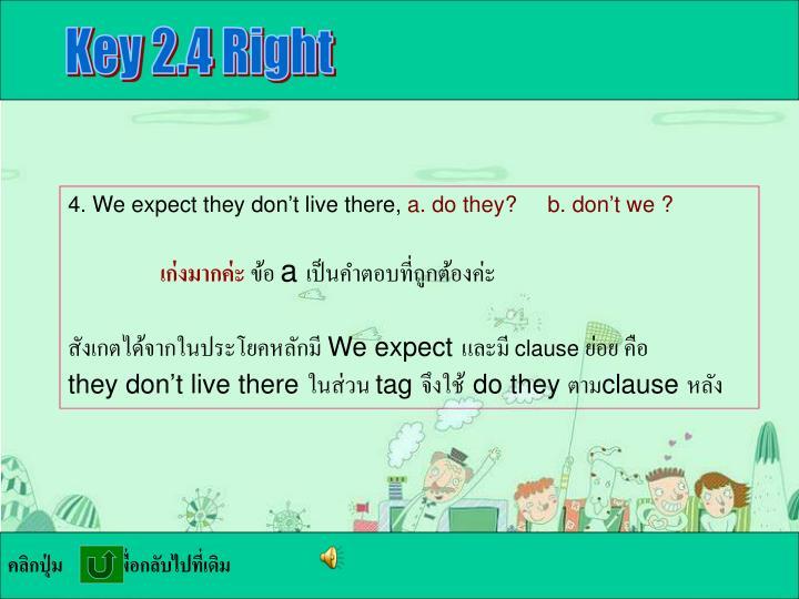 Key 2.4 Right