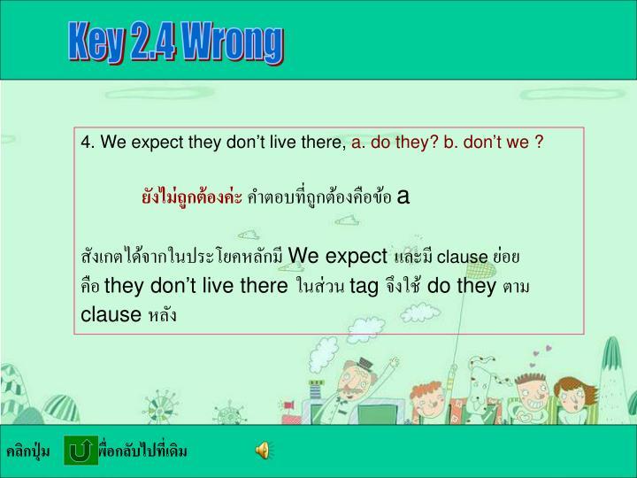 Key 2.4 Wrong