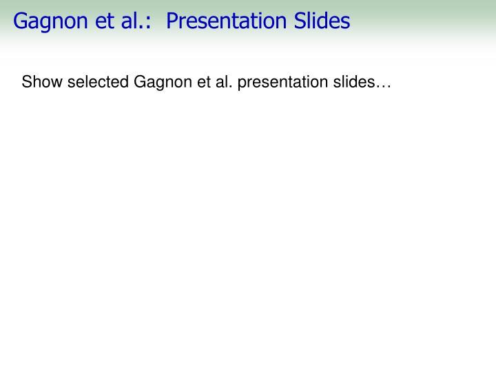 Gagnon et al.:  Presentation Slides