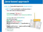 java based approach