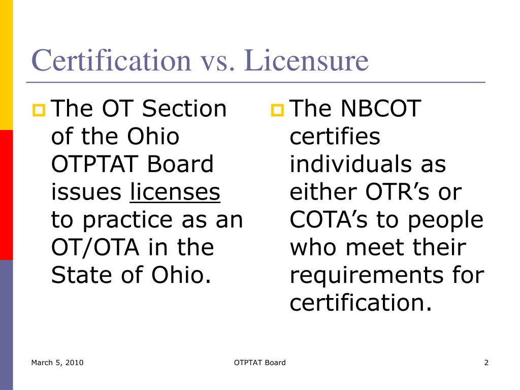 Ppt the role of the ohio occupational therapy physical therapy certification vs licensure xflitez Choice Image