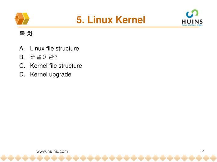 5 linux kernel