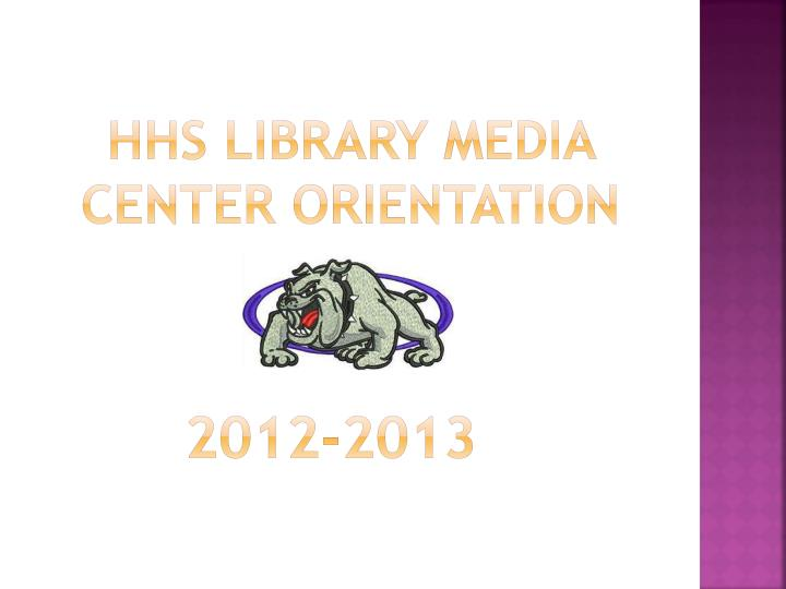 hhs library media center orientation n.