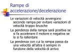 rampe di accelerazione decelerazione