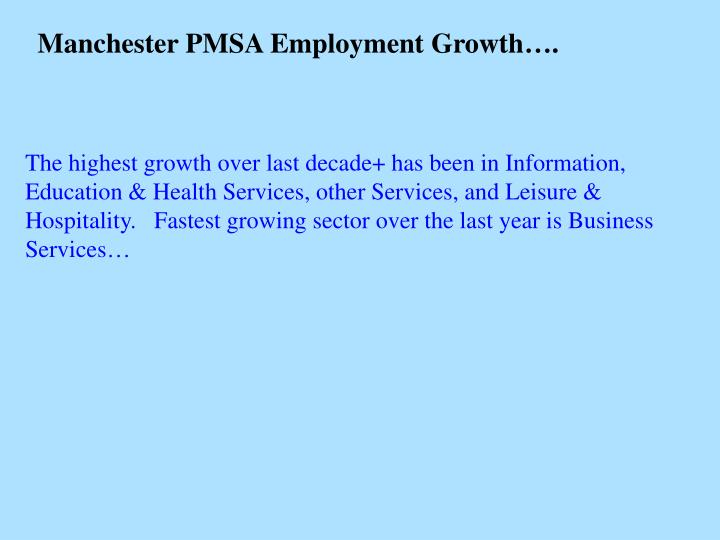 Manchester PMSA Employment Growth….