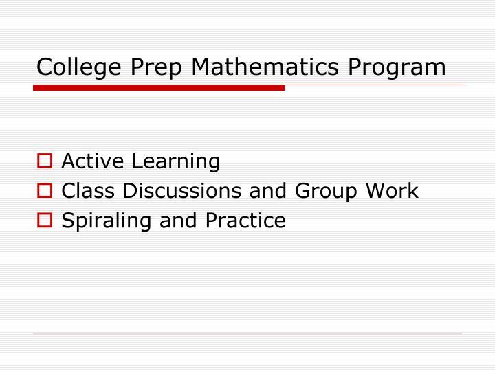 College Prep Mathematics Program