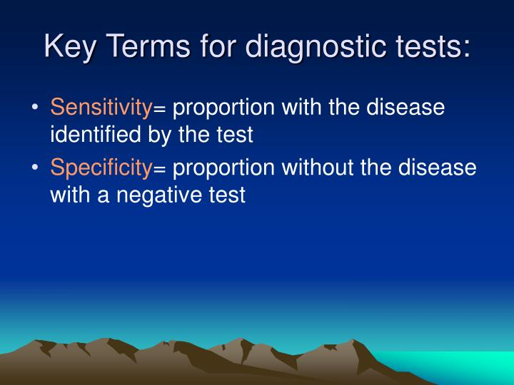 Key Terms for diagnostic tests: