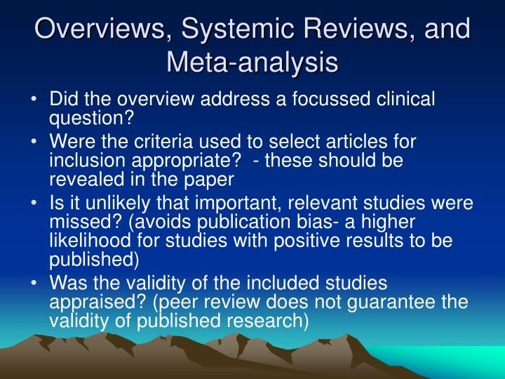 Overviews, Systemic Reviews, and Meta-analysis