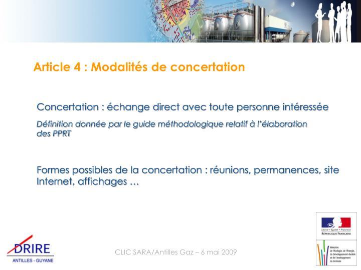 Article 4 : Modalités de concertation
