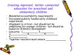 creating improved better connected education for preschool and elementary children