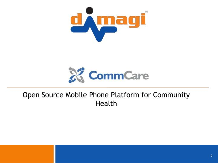 Open source mobile phone platform for community health