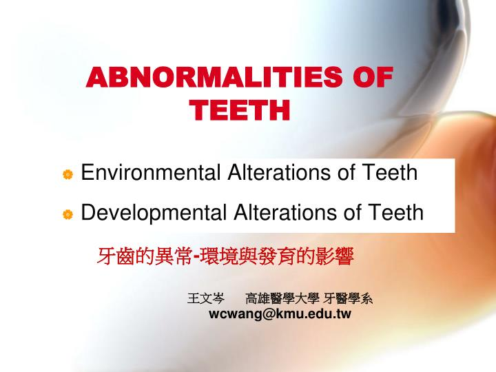 abnormalities of teeth n.