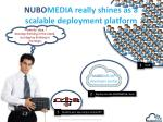 nubo media really shines as a scalable deployment platform