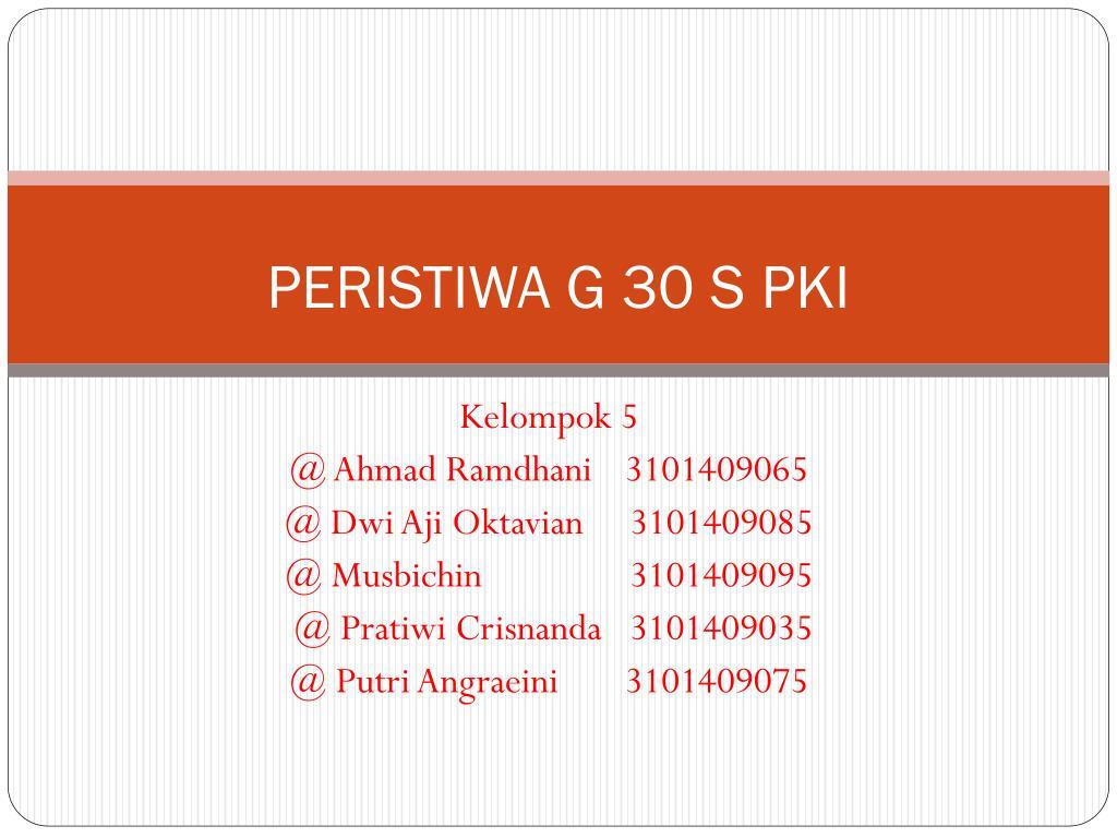 Ppt Peristiwa G 30 S Pki Powerpoint Presentation Id 2921185