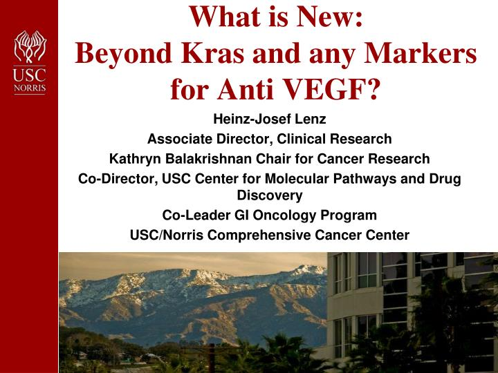 What is new beyond kras and any markers for anti vegf