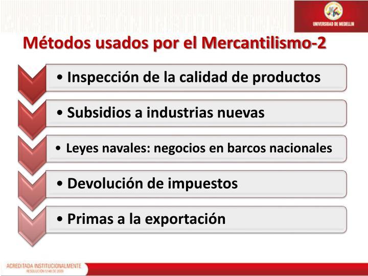 Métodos usados por el Mercantilismo-2