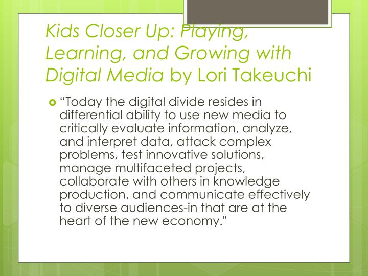 Kids Closer Up: Playing, Learning, and Growing with Digital Media