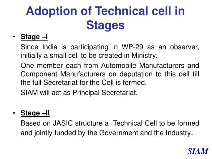 Adoption of Technical cell in Stages