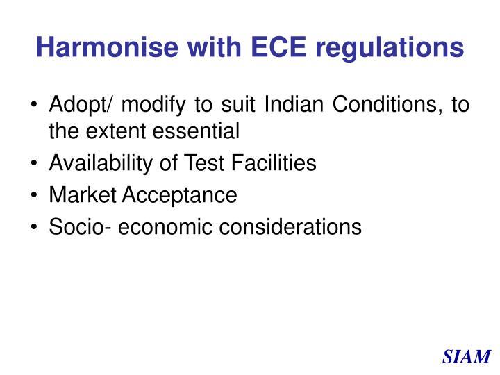Harmonise with ECE regulations