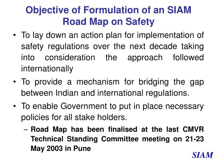 Objective of Formulation of an SIAM Road Map on Safety