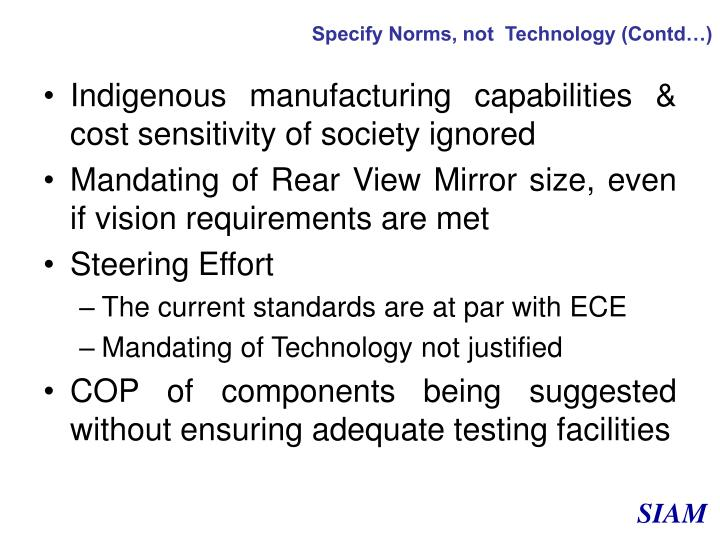 Specify Norms, not  Technology (Contd…)