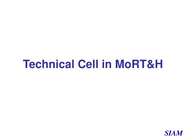 Technical Cell in MoRT&H