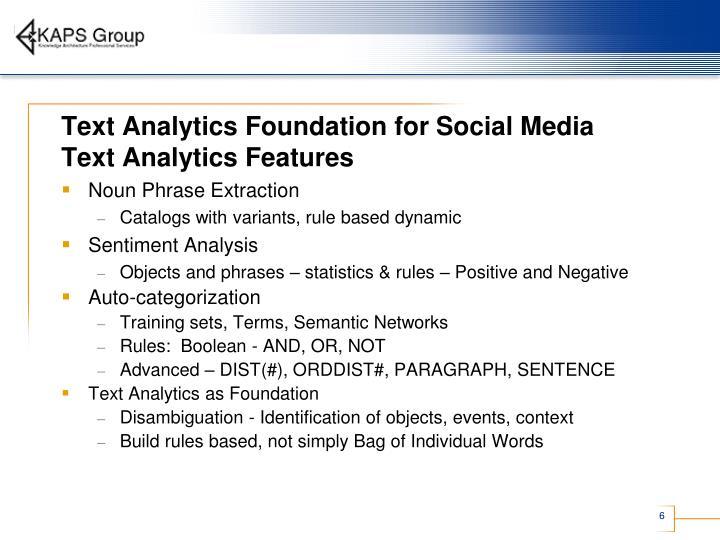 Text Analytics Foundation for Social Media
