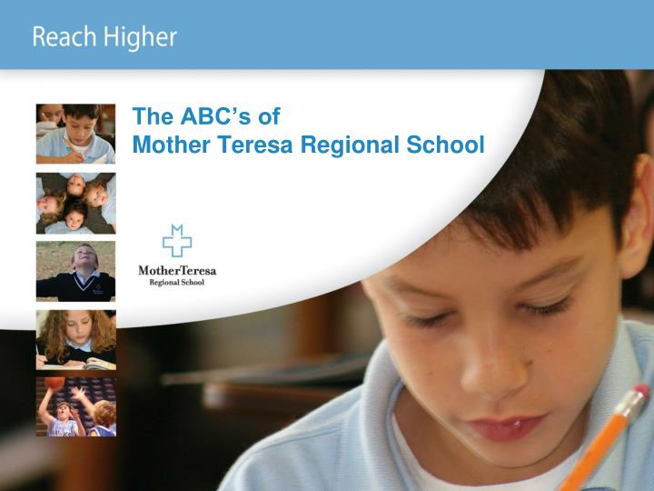 the abc s of mother teresa regional school