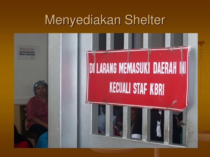 Menyediakan Shelter
