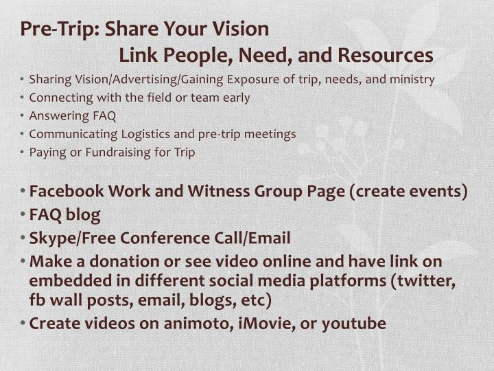 Pre-Trip: Share Your Vision