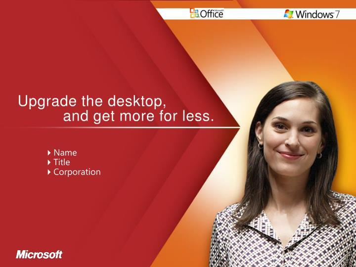 Upgrade the desktop,
