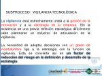 subproceso vigilancia tecnol gica1