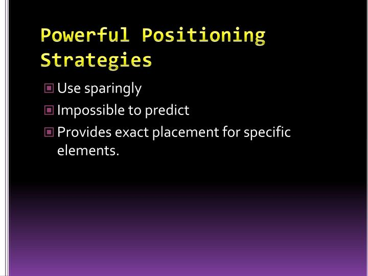 Powerful Positioning Strategies