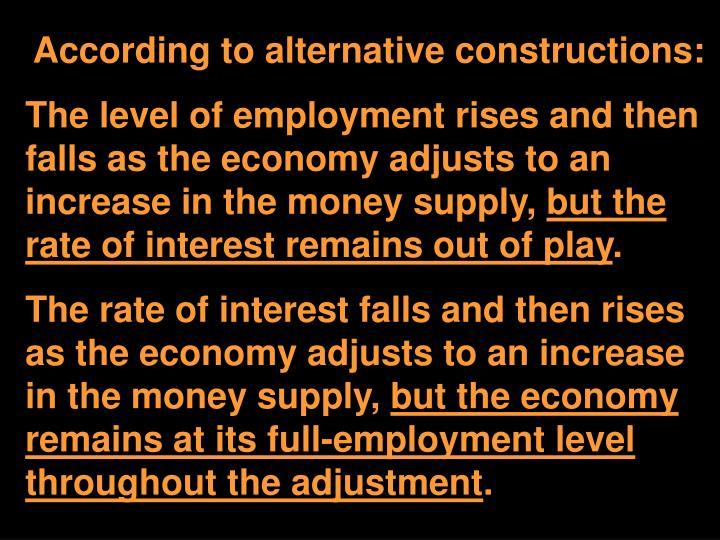 According to alternative constructions: