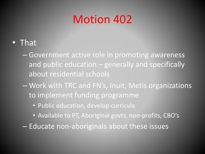 Motion 402